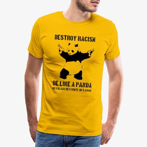 DESTROY RACISM - Men's Premium T-Shirt