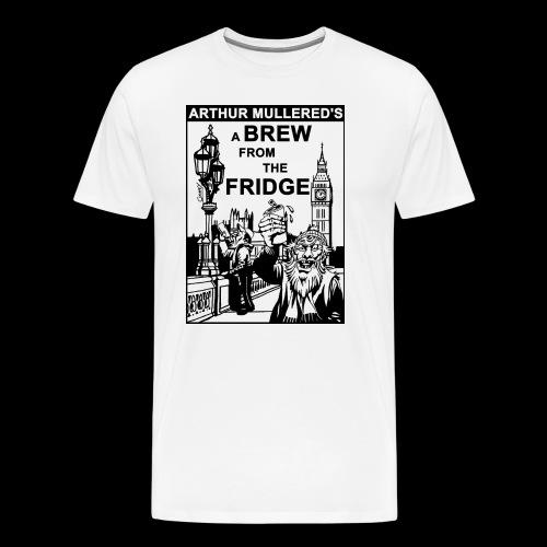 A Brew from the Fridge v2 - Men's Premium T-Shirt