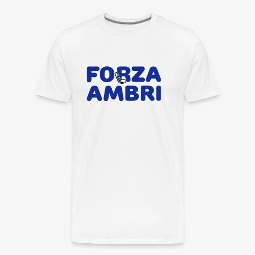 ForzaAmbri - Männer Premium T-Shirt