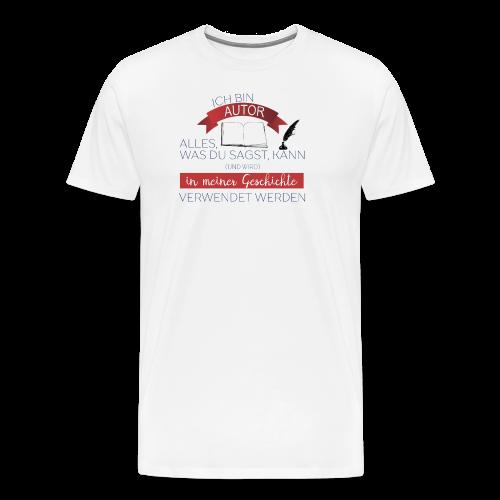 Ich bin Autor - Männer Premium T-Shirt