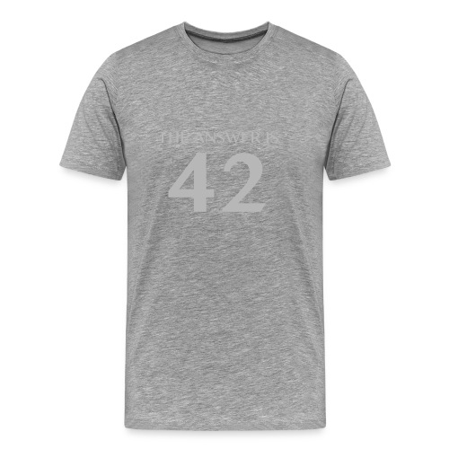 The Answer is 42 Grey 180 png - Men's Premium T-Shirt