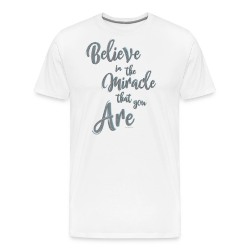Believe in the Miracle - Maglietta Premium da uomo