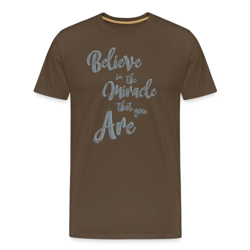 Believe in the Miracle - Maglietta Premium da uomo