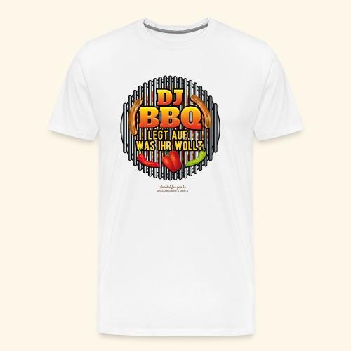 Grill T Shirt lustiger Spruch DJ BBQ - Männer Premium T-Shirt
