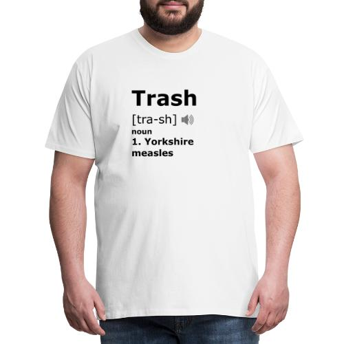 Trash [black] - Men's Premium T-Shirt