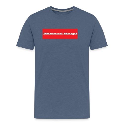 Mikhail Haipl - Männer Premium T-Shirt