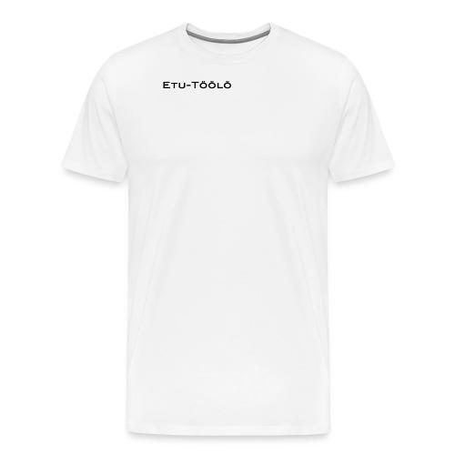 Etu-Töölö - Miesten premium t-paita