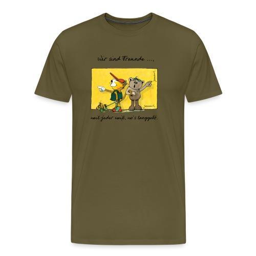 Janoschs 'Wir sind Freunde, weil jeder weiß ...' - Männer Premium T-Shirt