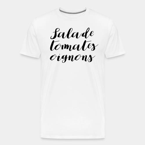 Tshirt STO - Salade tomates oignons - T-shirt Premium Homme