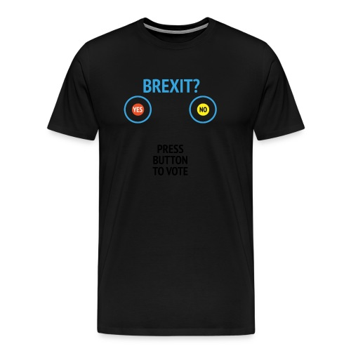 Brexit: Press Button To Vote - Herre premium T-shirt