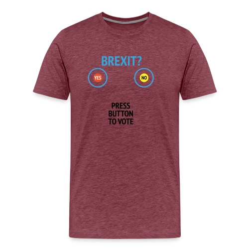 Brexit: Press Button To Vote - Herre premium T-shirt