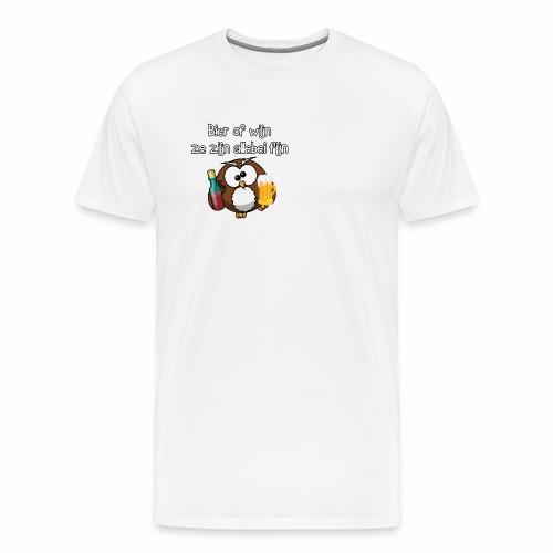 Bier of wijn, ze zijn allebei fijn - party uil! - Mannen Premium T-shirt