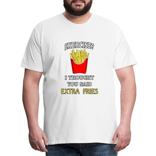 Extra Fries - Männer Premium T-Shirt