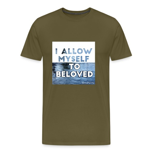 I Allow Myself To Beloved - Miesten premium t-paita