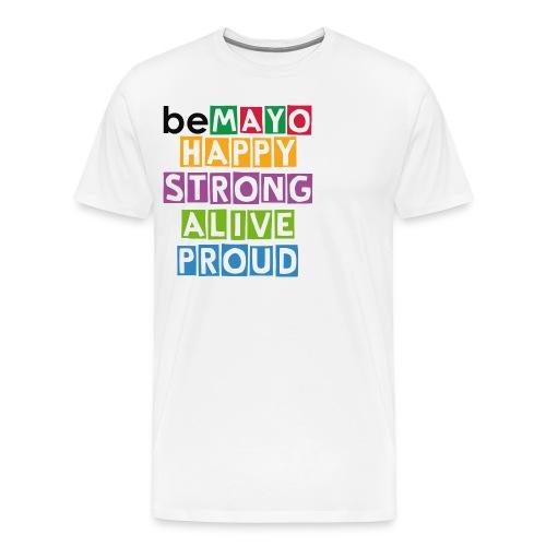 Happy Strong Alive Proud - Men's Premium T-Shirt