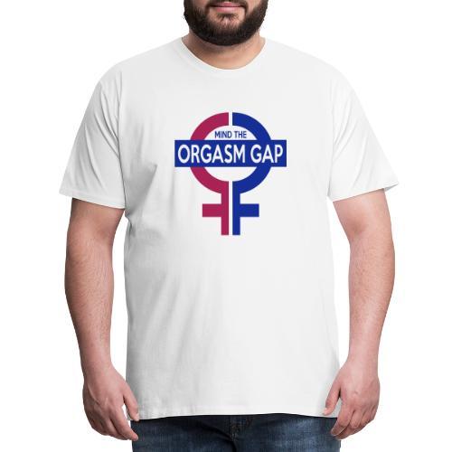 Mind the orgasm gap Tryck - Premium-T-shirt herr