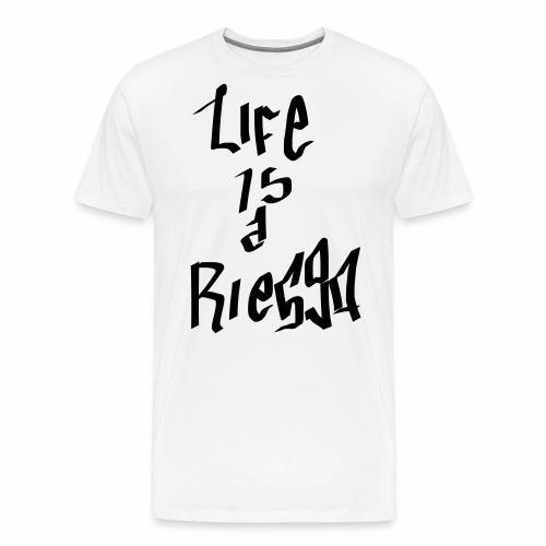 La vida es un riesgo - Camiseta premium hombre