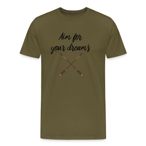 Aim for your Dreams - Miesten premium t-paita