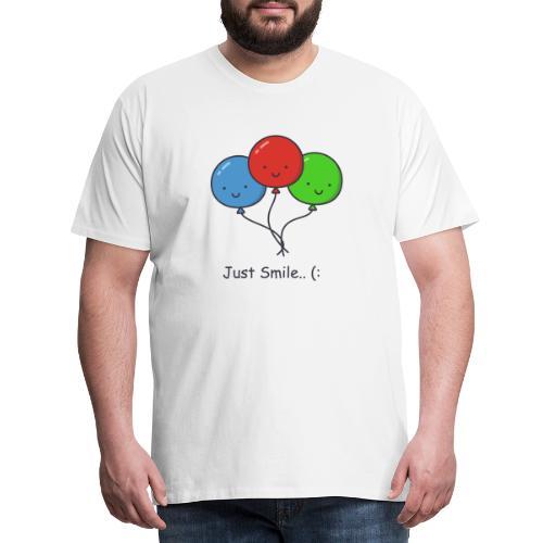 Just Smile... - Maglietta Premium da uomo