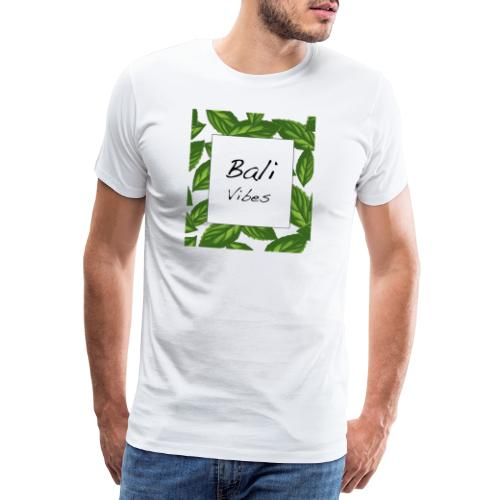 Bali Vibes - Männer Premium T-Shirt