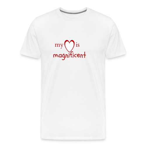 My heart is magnificent - Herre premium T-shirt