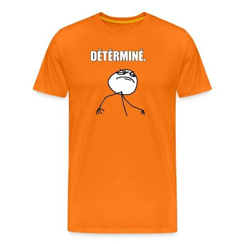 DÉTÉRMINÉ. - T-shirt Premium Homme