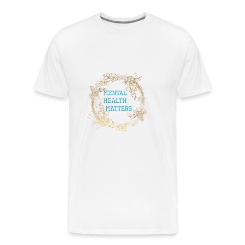 Mental Health Matters - Men's Premium T-Shirt