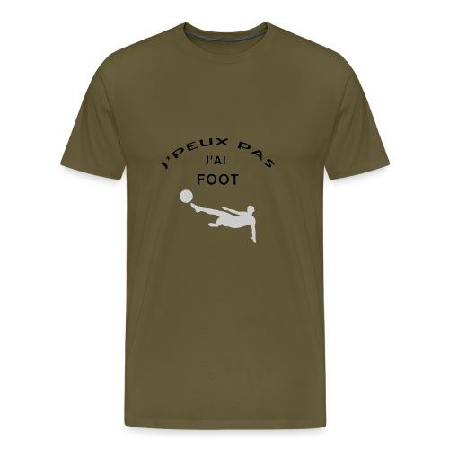 J PEUX PAS J AI FOOT - T-shirt Premium Homme