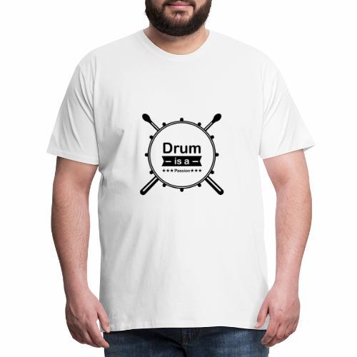 Drum is a passion - Männer Premium T-Shirt