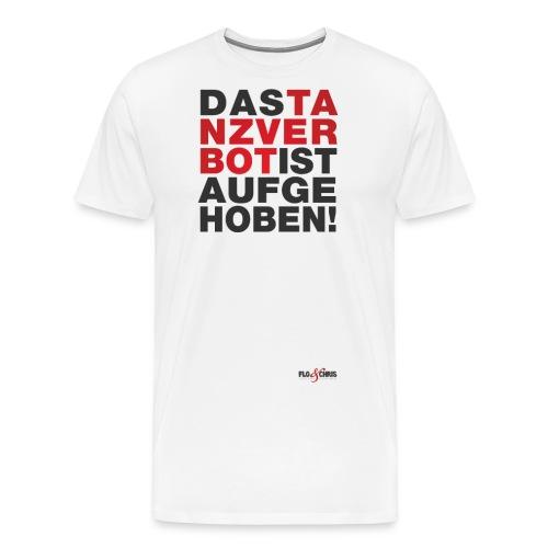 das tanzverbot schwarz - Männer Premium T-Shirt
