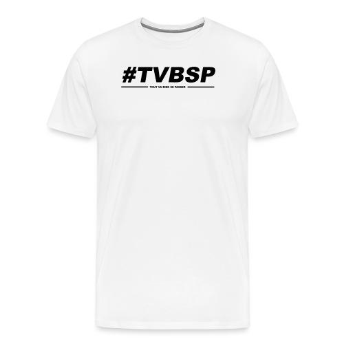 TVBSP - T-shirt Premium Homme
