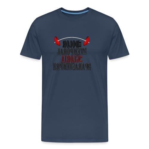 Para el Espejo: GYM - DOLOR TEMPORAL - Camiseta premium hombre