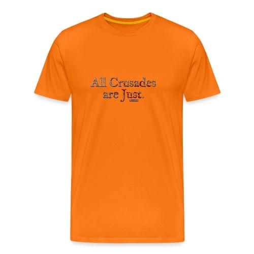 All Crusades Are Just. - Men's Premium T-Shirt