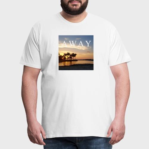 Away - Männer Premium T-Shirt