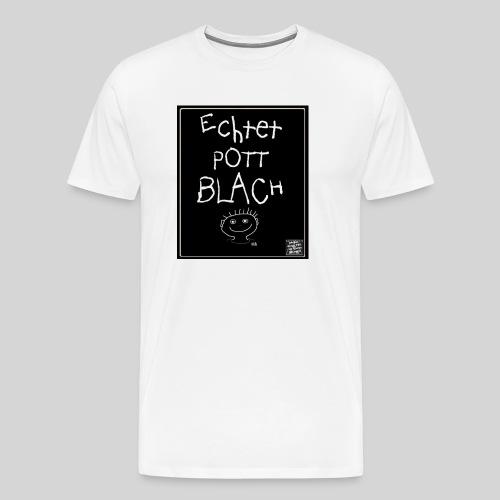 Echtet PottBLACH NEU jpg - Männer Premium T-Shirt