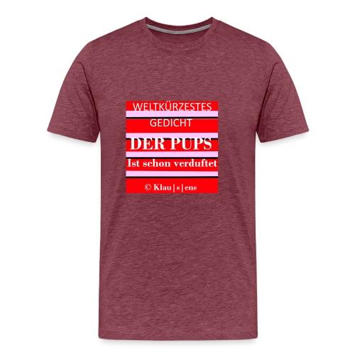 Gedicht DER PUPS - Männer Premium T-Shirt
