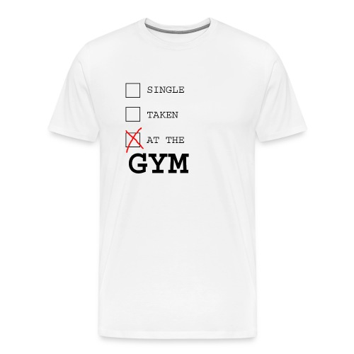 single taken gym - Mannen Premium T-shirt