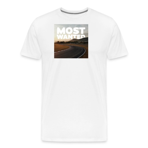 MOST WANTED - Männer Premium T-Shirt