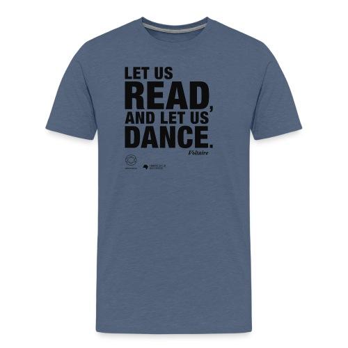 LET US READ   Bookish Merch - Männer Premium T-Shirt