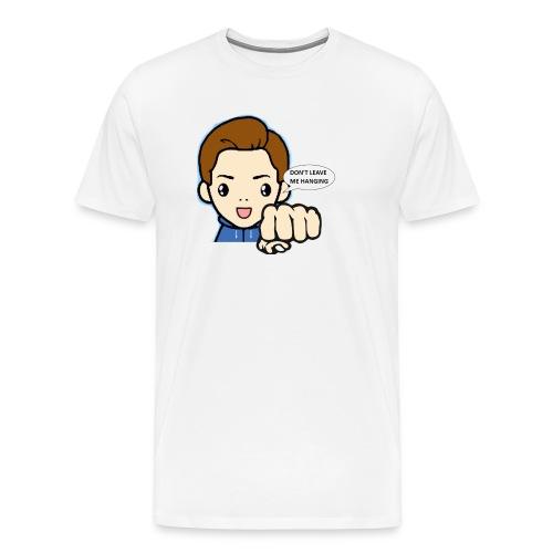 Don't leave me hanging - Mannen Premium T-shirt