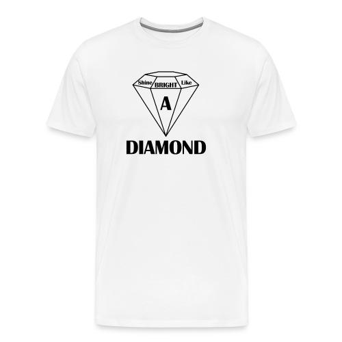 Shine bright like diamond - Männer Premium T-Shirt