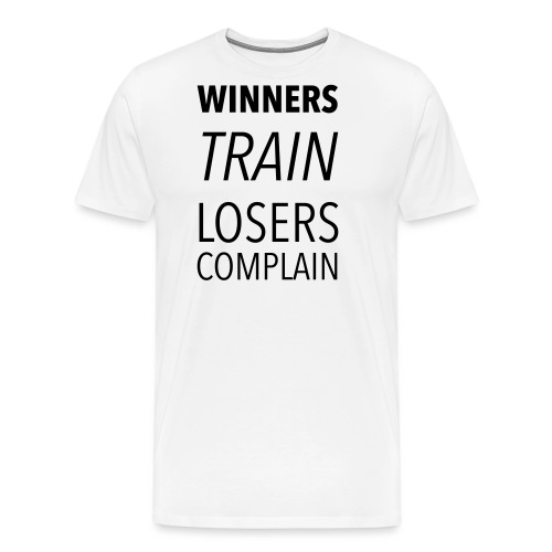 winners train losers comp - Männer Premium T-Shirt
