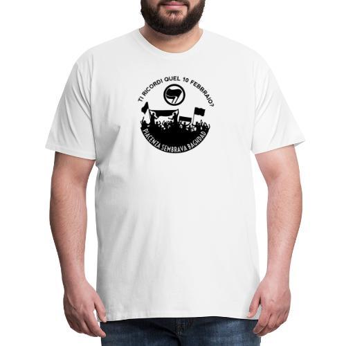 Ti ricordi quel 10 febbraio? - Maglietta Premium da uomo