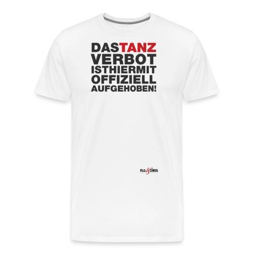 das tanzverbot offiziell - Männer Premium T-Shirt