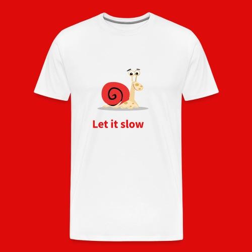 let it slow escargot - T-shirt Premium Homme