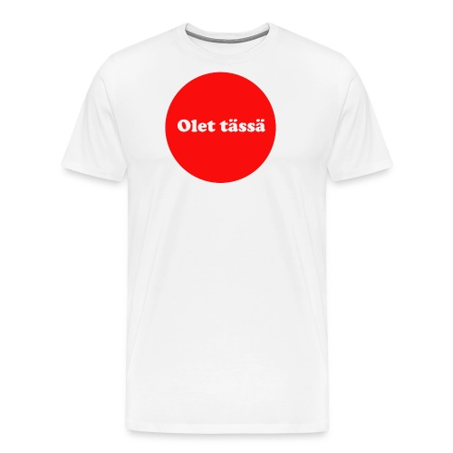 olet - Miesten premium t-paita