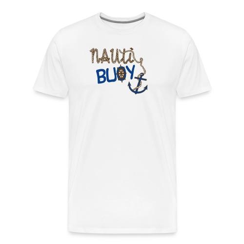 Nauti Buoy Nautical Boat Tee - Men's Premium T-Shirt