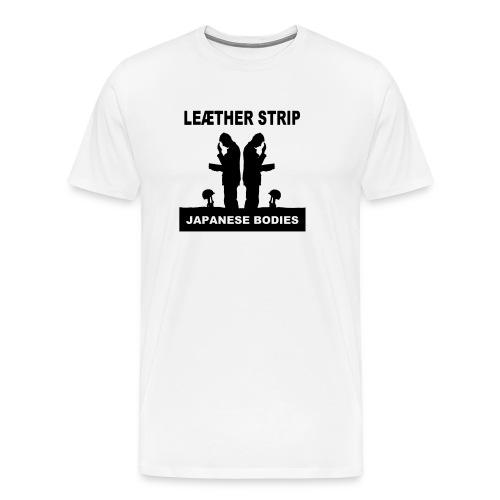 Leaether Strip Japanese Bodies - Men's Premium T-Shirt