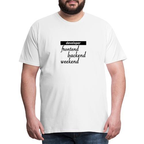 developer – frontend-backend-weekend - Männer Premium T-Shirt