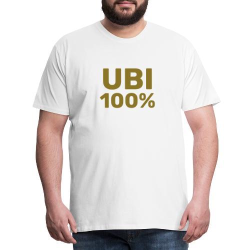 UBI 100% - Men's Premium T-Shirt